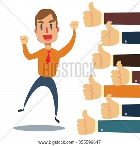 Happy And Proud Businessman With Many Thumbs Up Hands Around Him. Business Compliment Concept. Vecto