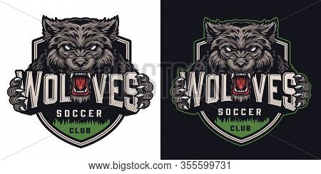 Colorful Soccer Club Logotype With Ferocious Wolf Holding Wolfes Lettering In Vintage Style Isolated