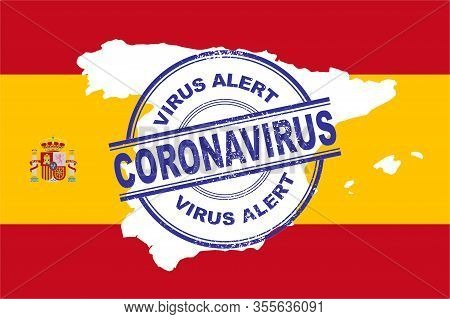 Coronavirus. Covic-19 Alert In Spain. Vector Illustration With Spain Flag Background And Map Of Spai