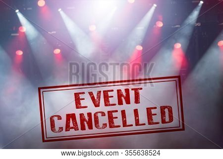 Cancelled concert or other event to avoid Coronavirus outbreaks, COVID-19 concept.