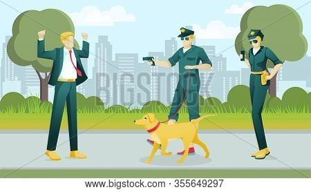 Two Police Officers Characters Apprehend Criminal. Man With Gun And Trained Dog On Leash And Woman H