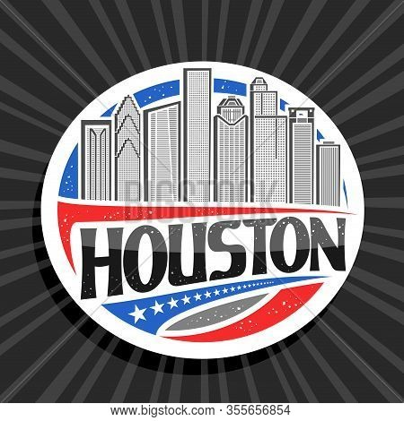 Vector Logo For Houston, White Decorative Round Tag With Line Illustration Of Contemporary Houston C