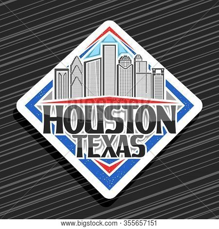 Vector Logo For Houston, White Decorative Rhombus Label With Line Illustration Of Contemporary Houst