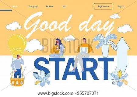 Good Day Greeting Inscription And Business People Characters Sitting On Big Start Word. New Ideas, T