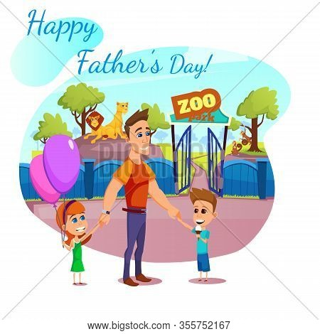 Happy Father Day Banner, Greeting Card, Daddy, Daughter And Son At Entrance To Zoo Park With Lions A