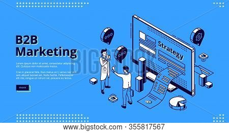 B2b Marketing Isometric Landing Page. Business To Business Way Of Communication Strategy And Commerc