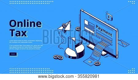 Online Tax Isometric Landing Page. Large Payment Bill Coming Out Of Computer Desktop Screen. Smart T