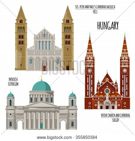 Sights Of Hungary. Esztergom Basilica, Sts. Peter And Paul Cathedral Basilica In Pecs, Votive Church