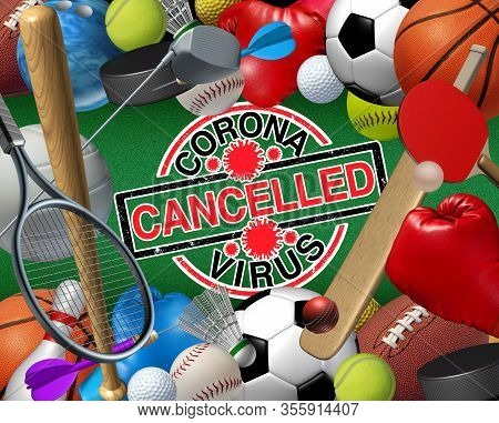 Coronavirus Sports Season Cancelled Concept And Covid 9 Sporting Events Cancellation As Sport Game G