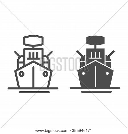 Warship Line And Solid Icon. Armed Ship, Sea Battleship Or Destroyer Symbol, Outline Style Pictogram