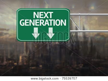 Creative sign with the message - Next Generation
