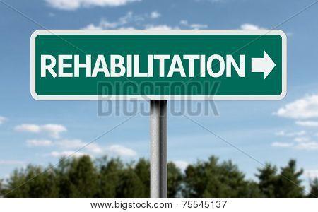 Rehabilitation creative sign