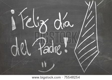 Blackboard with the message - Happy Fathers Day in Spanish