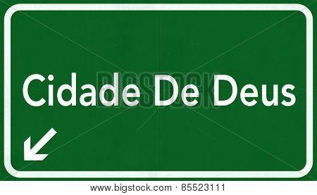 Cidade De Deus Favela Brazil Highway Road Sign