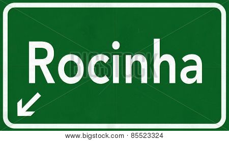 Rocinha Brazil Highway Road Sign