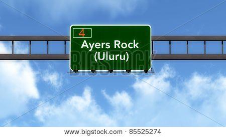 Ayers Rock Uluru Australia Highway Road Sign