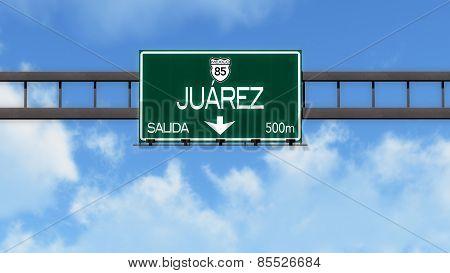 Juarez Mexico Highway Road Sign