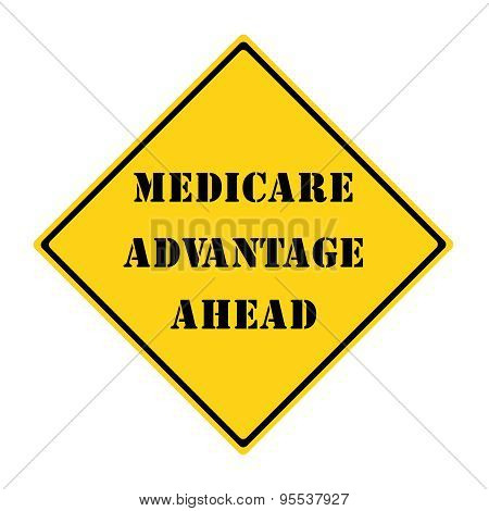 Medicare Advantage Ahead Sign