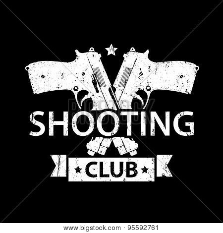 Shooting Club, emblem with crossed pistols in black and white, vector illustration, eps10, easy to edit