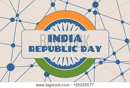 Indian Republic day concept with text India republic day. Modern vector brochure, report or flyer design template. Scientific medical designs. Connected lines with dots. Round India flag