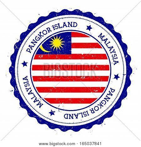 Pangkor Island Flag Badge. Vintage Travel Stamp With Circular Text, Stars And Island Flag Inside It.