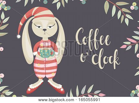 Sleepy cartoon bunny in pajamas with a cup of coffee and the words