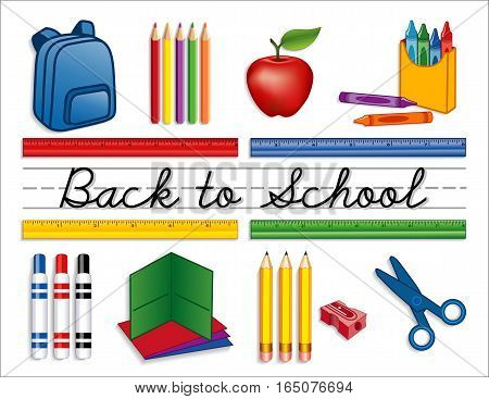 Back to school supplies, backpack, crayons, pencils, sharpener, markers, folders, scissors, apple for the teacher, cursive script handwriting, penmanship lines.
