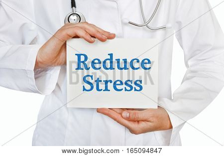 Reduce Stress Card In Hands Of Medical Doctor