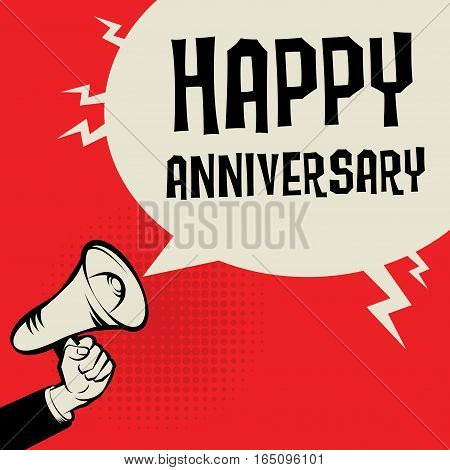 Megaphone Hand business concept with text Happy Anniversary vector illustration