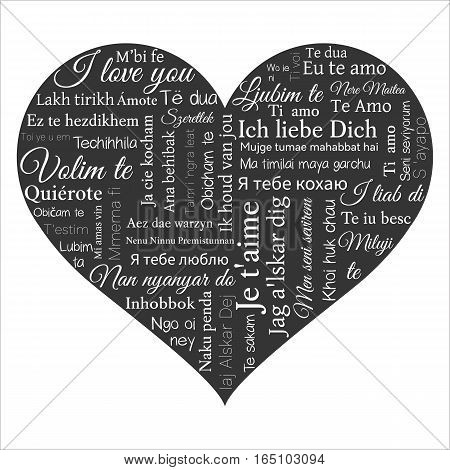 Word cloud. Phrase I love you in many languages in the shape of heart. Vector illustration on black. Can be used for greeting cards posters and t shirt design. poster
