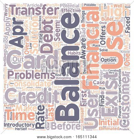Better Balance Transfer Credit Card Use text background wordcloud concept