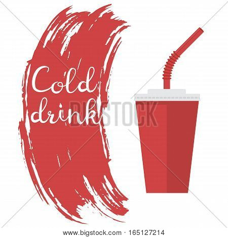 Cold drink. Paper red cup with a straw. Vector illustration flat design. Isolated on white background. Brushstroke template for the text.
