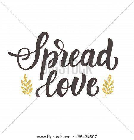 Spread Love hand drawn brush lettering, isolated on white. Valentine gift card, poster with modern calligraphy script