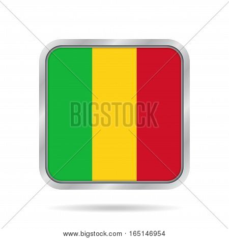 National flag of Mali. Shiny metallic gray square button with shadow.