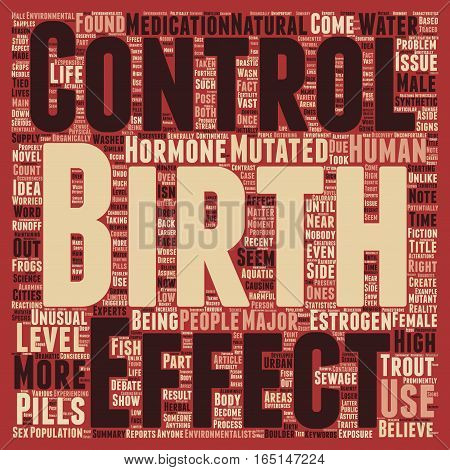 Birth Control Pills Create Mutant Trout text background wordcloud concept