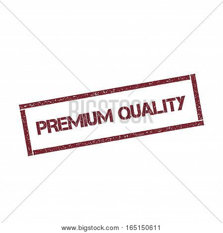 Premium Quality Rectangular Stamp. Textured Red Seal With Text Isolated On White Background, Vector