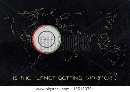 World Map With Thermostat, Global Warming & Climate Change