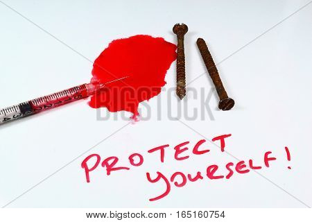 Tetanus is very dangerous. You have to protect yourself.