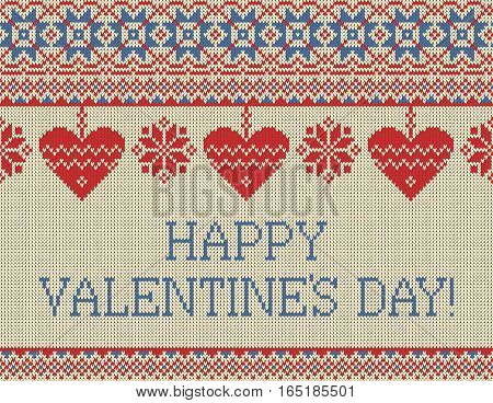 Seamless pattern on the theme of holiday Valentine's Day with an image of the Norwegian and fairisle patterns. Hearts hang on bows on a light background. Inscription Happy Valentine's day. Wool knitted texture. Vector Illustration
