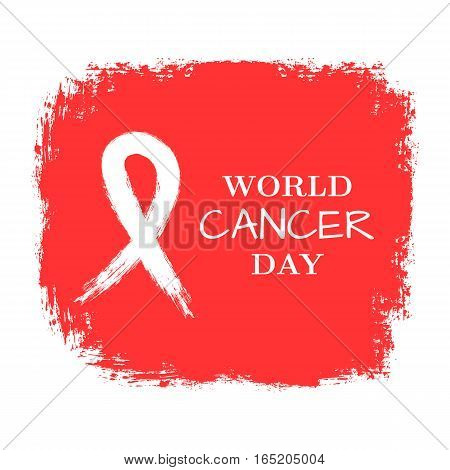 Banner with the text World Cancer Day and ribbon symbol drawn with a brush. Background grunge texture. Red white.