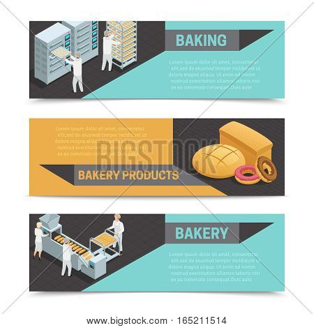 Three horizontal colored bakery factory isometric banner set with baking bakery product and bakery headlines vector illustration