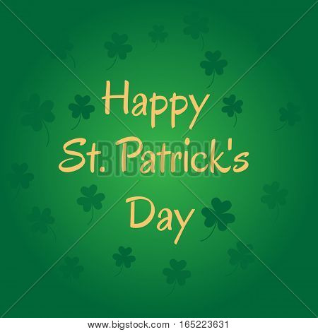Background with clover leaves. Picture ready for use in St. Patric holiday thematic