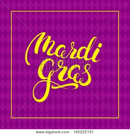 Carnival yellow callygraphy on harlequin pattern background. Mardi Gras holiday card design template. Vector Illustration.