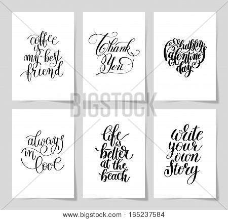 set of 6 hand written lettering positive inspirational quote posters about life A4 format, modern calligraphy vector illustration collection
