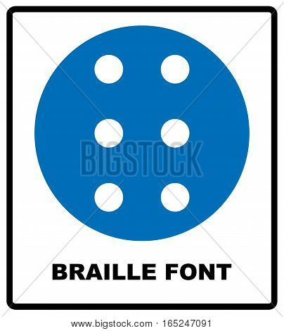 Braille icon, simple style. Blue mandatory symbol for public places. Mandatory, informational banner. Vector illustration