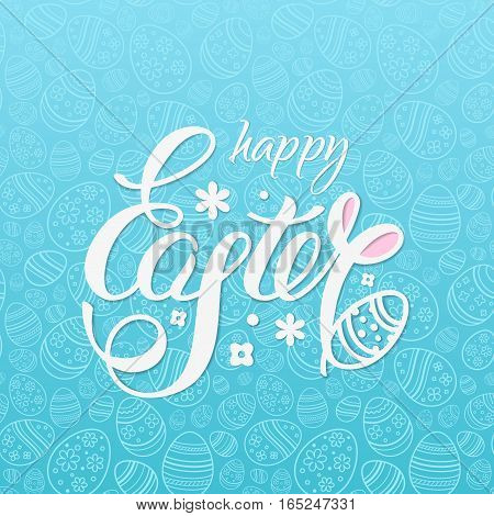 Happy Easter vector illustration for design posters and banners on the blue background with lettering, seamless pattern of ornamental eggs and rabbit's ears.