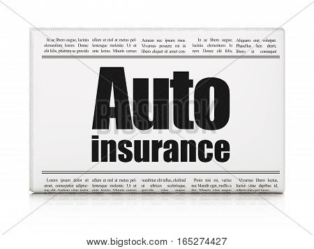 Insurance concept: newspaper headline Auto Insurance on White background, 3D rendering
