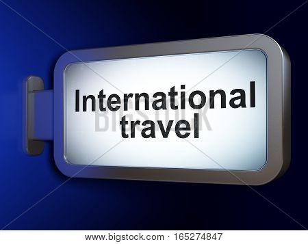 Travel concept: International Travel on advertising billboard background, 3D rendering
