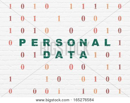 Information concept: Painted green text Personal Data on White Brick wall background with Binary Code