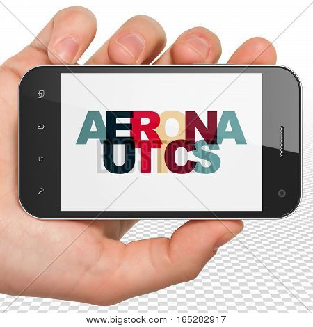 Science concept: Hand Holding Smartphone with Painted multicolor text Aeronautics on display, 3D rendering